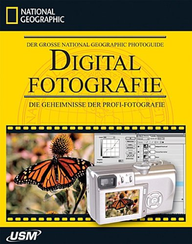 Foto: Der große National Geographic Photoguide: Digitalfotografie