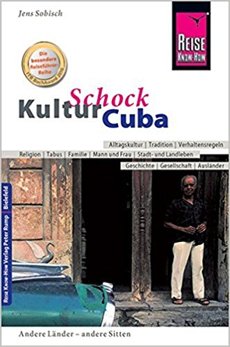 Foto: Reise Know-How KulturSchock Cuba